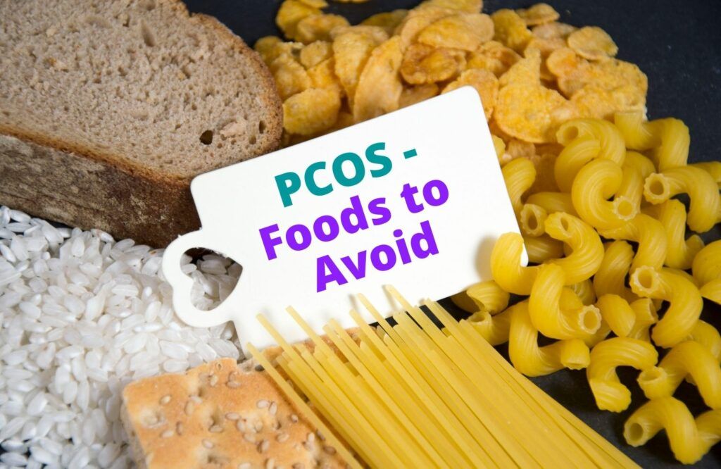 Food to avoid if you have PCOS